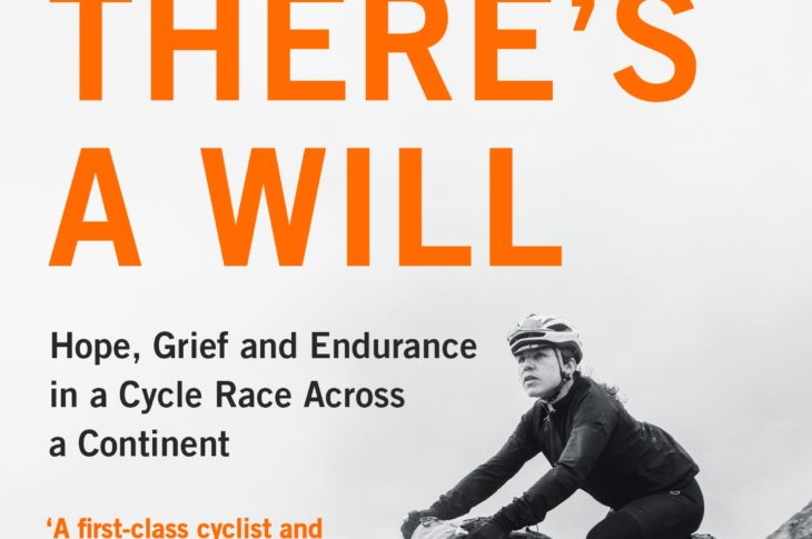 The front cover of Where There's A Will by endurance cyclist Emily Chappell, which is out now in paperback
